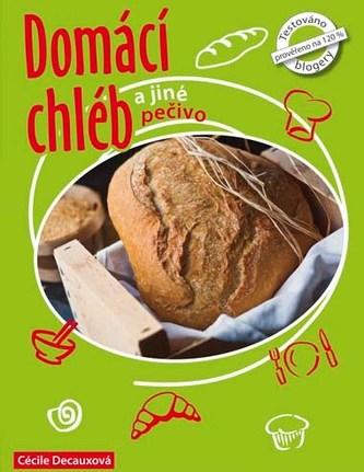 Domácí chléb a jiné pečivo - Cécile Decaux
