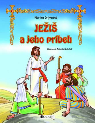 Ježiš a jeho príbeh