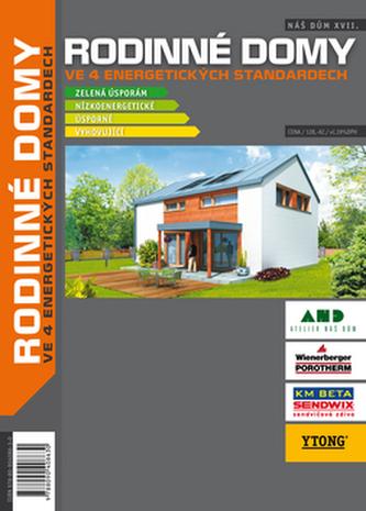 Náš dům XVII - Rodinné domy ve 4 energetických standardech
