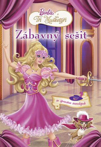 Barbie a tři mušketýři Zábavný sešit