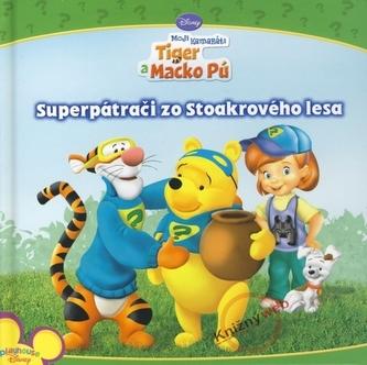 Superpátrači zo Stoakrového lesa - Tiger a Macko Pú