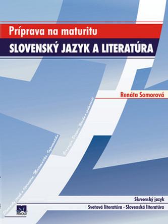Príprava na maturitu Slovenský jazyk a literatúra