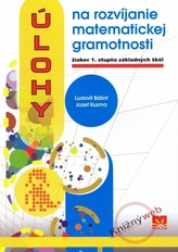Úlohy na rozvíjanie matematickej gramotnosti žiakov 1. stupňa základných škôl