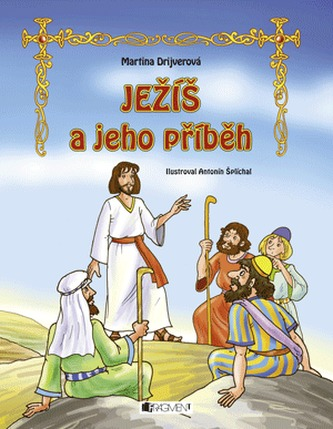 JEŽÍŠ a jeho příběh – pro děti
