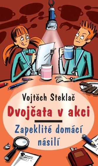 Dvojčata v akci Zapeklité domácí násilí