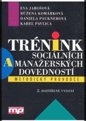 Trénink sociálních a manažerských dovedností, metodický průvodce - Náhled učebnice