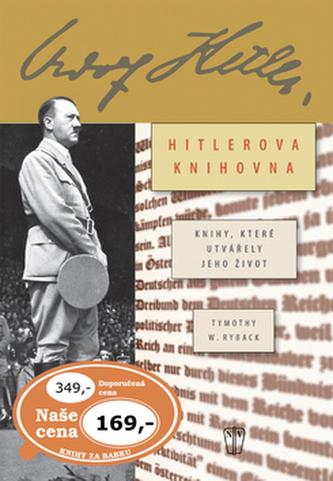 Hitlerova soukromá knihovna - Timothy W. Ryback