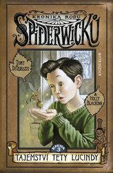 Kronika rodu Spiderwicků 3 Tajemství tety Lucindy