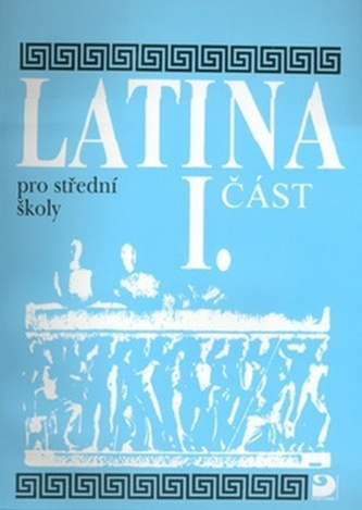 Latina pro střední školy, I. část - Náhled učebnice