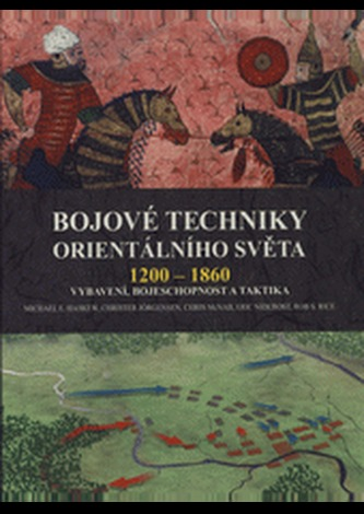 Bojové techniky orientálního světa 1200 - 1860