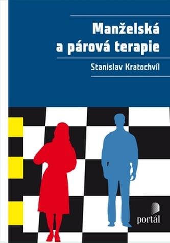 Manželská a párová terapie - Stanislav Kratochvíl