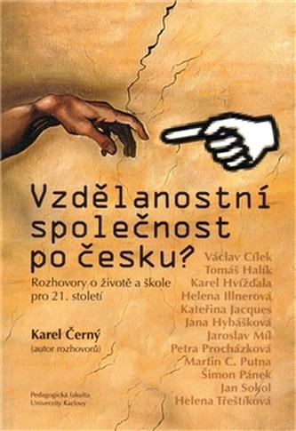 Vzdělanostní společnost po česku?