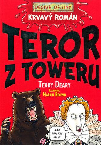 Krvavý román Tyranie Toweru