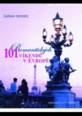 101 romantických víkendů v Evropě