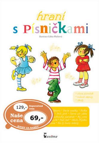 Hraní s písničkami - Edita Plicková