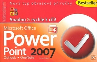 Microsoft Office PowerPoint 2007 - Petr Broža; Roman Kučera