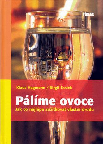 Pálíme ovoce - Klaus Hagmann
