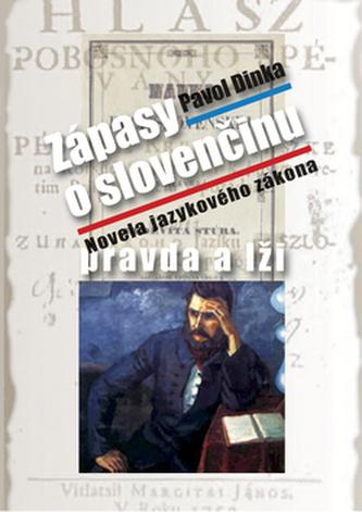 Zápasy o slovenčinu pravda a lži
