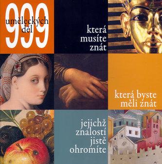 999 uměleckých děl, které musíte znát