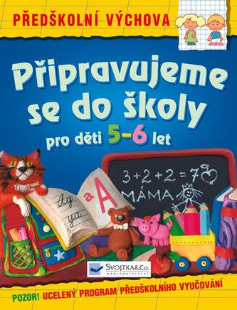 Připravujeme se do školy pro děti 5-6 let
