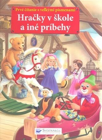 Hračky v škole a iné príbehy