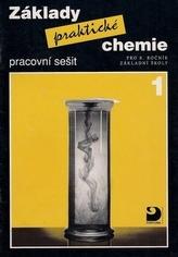 Základy praktické chemie 1 Pracovní sešit