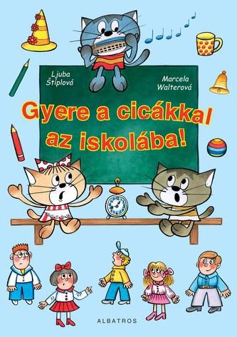 Gyere a cicákkal az iskolába!
