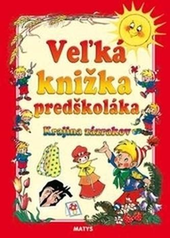 Veľká knižka predškoláka