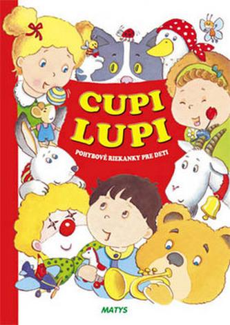 Cupi lupi-pohybové riekanky pre deti