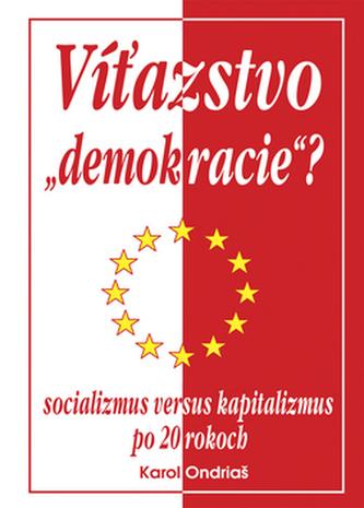 Víťazstvo demokracie?