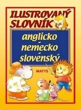 Ilustrovaný slovník anglicko - nemecko - slovenský