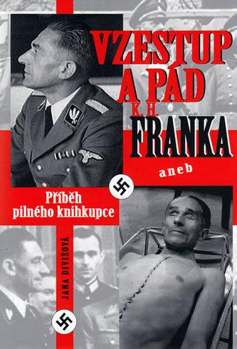 Vzestup a pád K.H.Franka