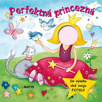 Perfektná princezna