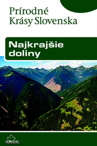 Najkrajšie doliny