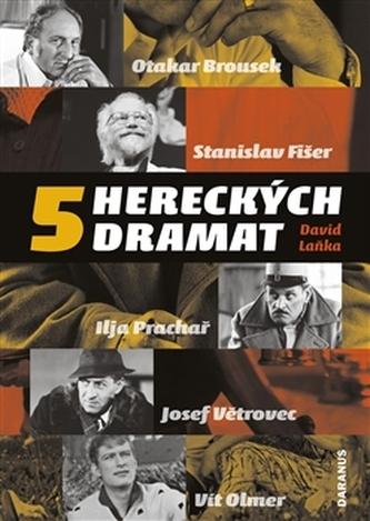 Pět hereckých dramat
