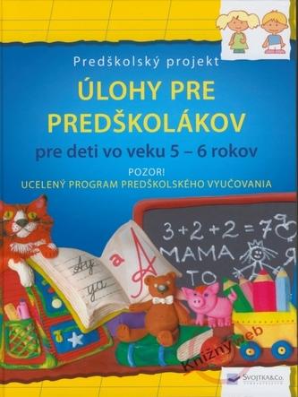 Úlohy pre predškolákov pre deti vo veku 5-6 rokov