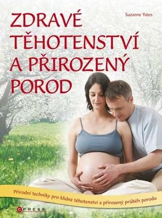 Zdravé těhotenství a přirozený porod