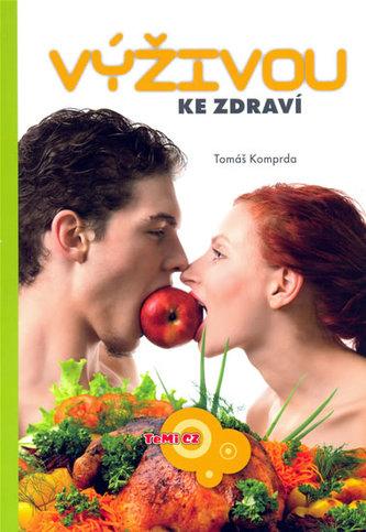 Výživou ke zdraví - Tomáš Komprda