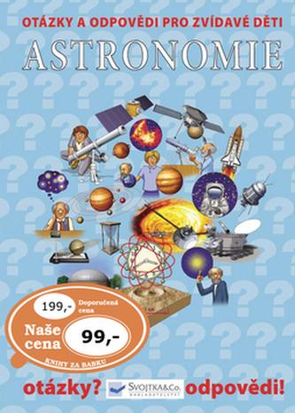Astronomie Otázky a odpovědi pro zvídavé děti