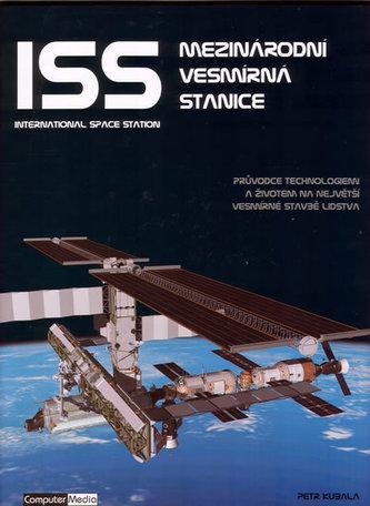 ISS Mezinárodní vesmírná stanice - Petr Kubala
