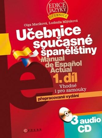 Učebnice současné španělštiny 1.díl + 3CD - Olga Macíková