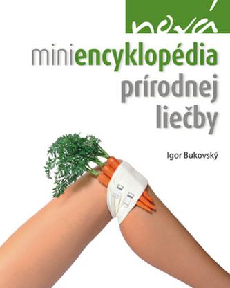 Nová miniencyklopédia prírodnej liečby