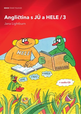 Angličtina s JŮ a HELE 3 + audio CD