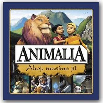 Animalia Ahoj, musíme jít