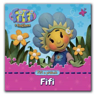 Fifi a její přátelé - Fifi