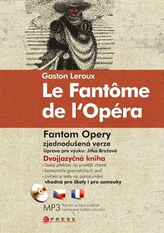 Le Fantôme de l'Opéra Fantom opery