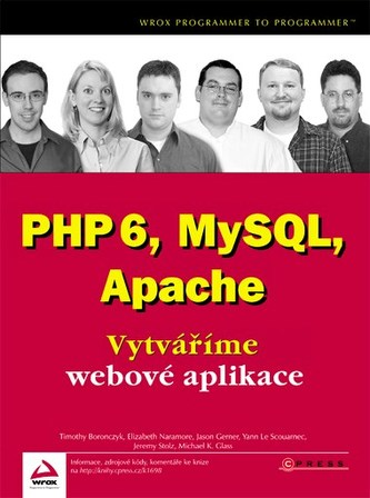 PHP6, MySQL, Apache