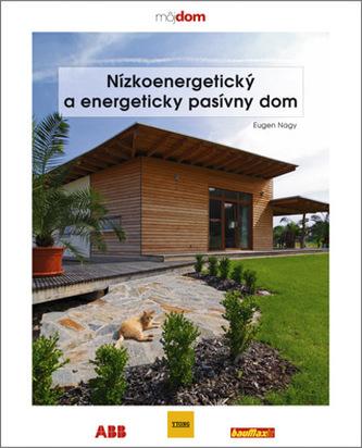 Nízkoenergetický a energeticky pasívny dom