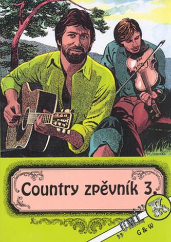 Country zpěvník 3. - Kolektiv Autorů