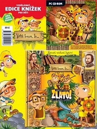 Zlato Po stopách Aztéků + CD ROM